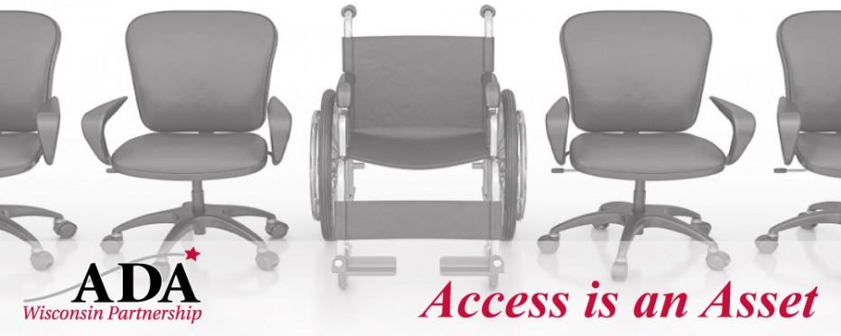 ADA Wisconsin Partnership: Access is an Asset